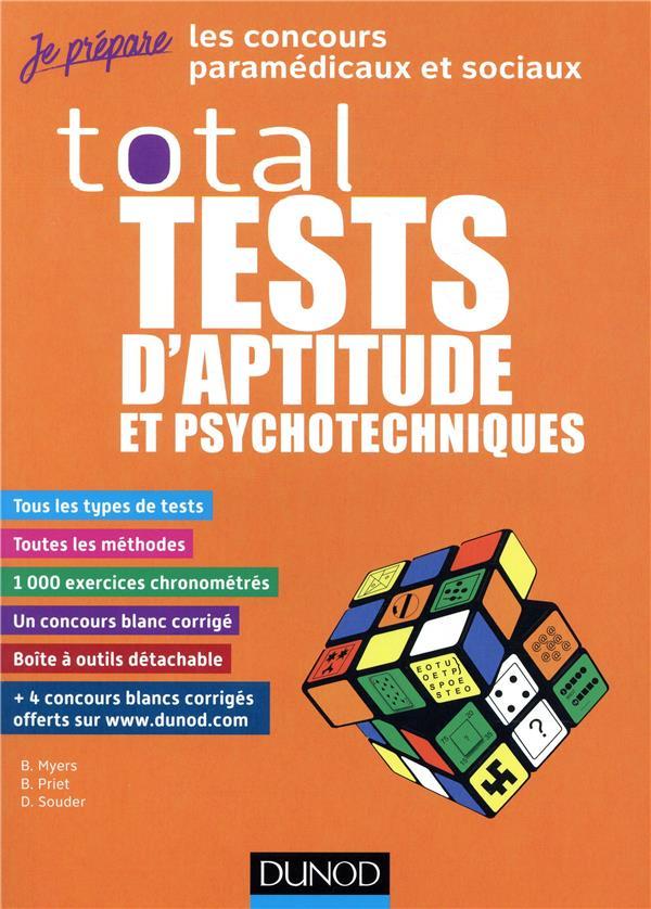 JE PREPARE  -  TESTS PSYCHOTECHNIQUES  -  TOTAL TESTS D'APTITUDE ET PSYCHOTECHNIQUES  -  CONCOURS PARAMEDICAUX ET SOCIAUX : IFAP, ORTHO, ERGOTHERAPEUTE  DUNOD