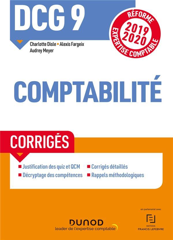 DCG 9 - INTRODUCTION A LA COMPTABILITE - DCG 9 - T01 - DCG 9 COMPTABILITE - CORRIGES - REFORME 2019-