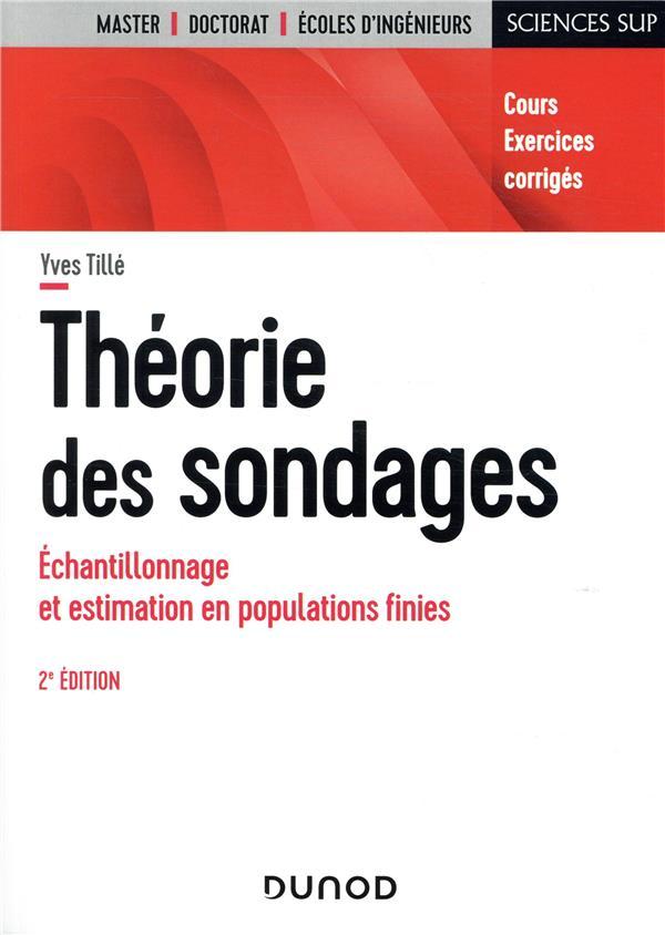 THEORIE DES SONDAGES  -  ECHANTILLONNAGE ET ESTIMATION EN POPULATIONS FINIES (2E EDITION)