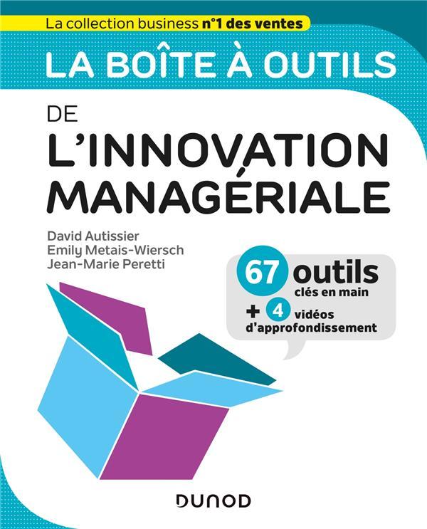 LA BOITE A OUTILS  -  DE L'INNOVATION MANAGERIALE  METAIS-WIERSCH, EMILY  DUNOD