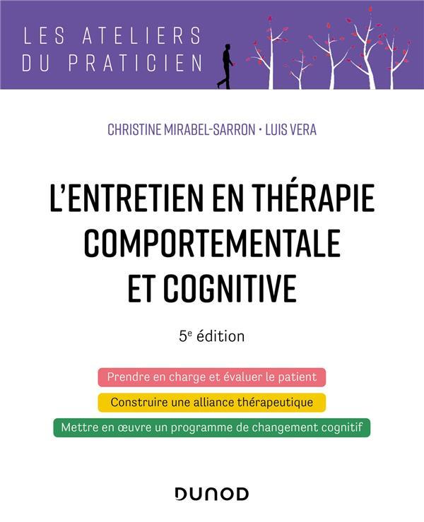 L'ENTRETIEN EN THERAPIE COMPORTEMENTALE ET COGNITIVE (5E EDITION) MIRABEL-SARRON/VERA DUNOD