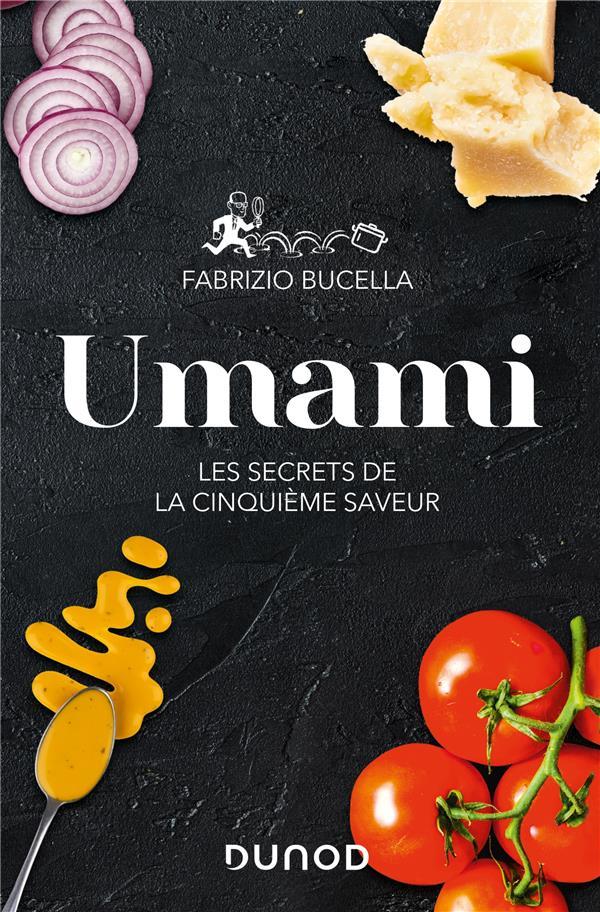 UMAMI  -  LES SECRETS DE LA CINQUIEME SAVEUR