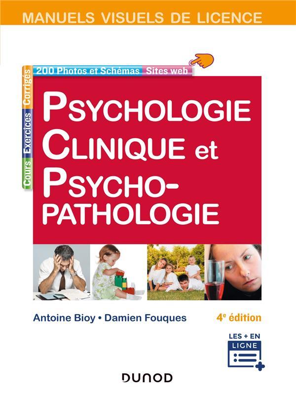 PSYCHOLOGIE CLINIQUE ET PSYCHOPATHOLOGIE (4E EDITION)