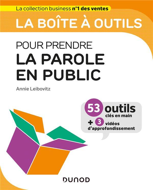 LA BOITE A OUTILS  -  POUR PRENDRE LA PAROLE EN PUBLIC LEIBOVITZ, ANNIE DUNOD
