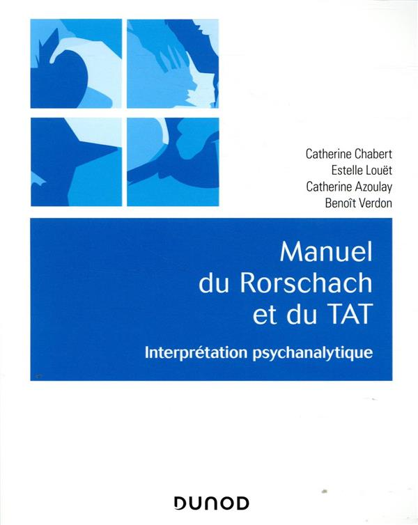 MANUEL DU RORSCHACH ET  DUTAT  -  INTERPRETATION PSYCHANALYTIQUE