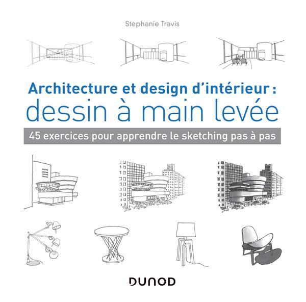 ARCHITECTURE ET DESIGN D'INTERIEUR : DESSIN À MAIN LEVÉE