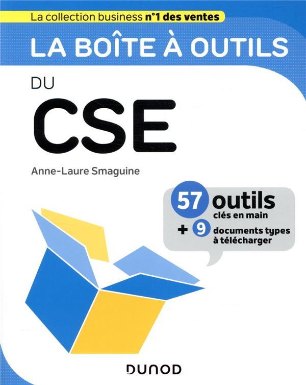 LA BOITE A OUTILS  -  DU CSE SMAGUINE, ANNE-LAURE DUNOD