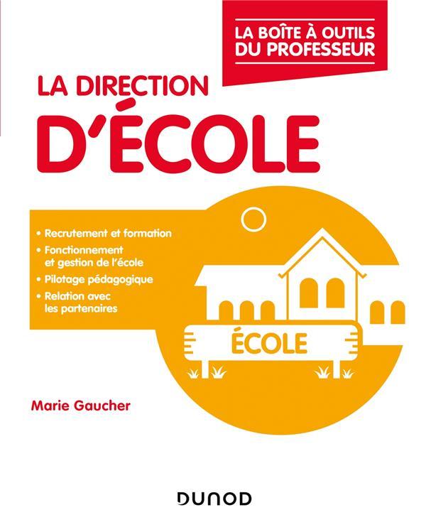 LA DIRECTION D'ECOLE