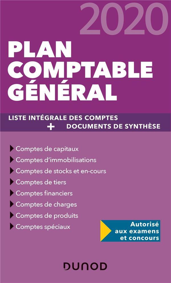 PLAN COMPTABLE GENERAL  -  PLAN DE COMPTES et DOCUMENTS DE SYNTHESE (EDITION 2020) DISLE CHARLOTTE DUNOD