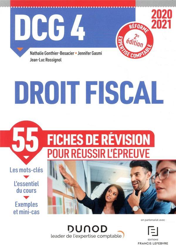 DCG 4 DROIT FISCAL - FICHES DE REVISION - 2020-2021 GONTHIER-BESACIER DUNOD
