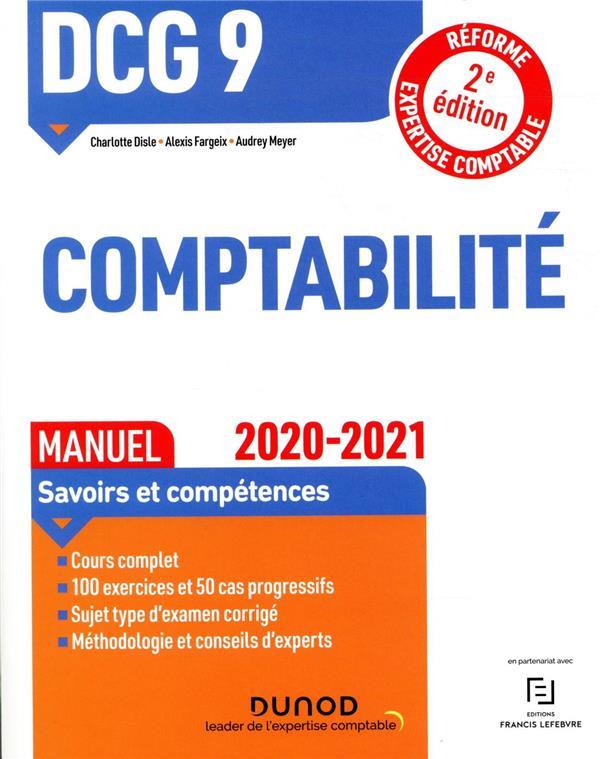 DCG 9  -  COMPTABILITE  -  MANUEL  -  SAVOIRS ET COMPETENCES (EDITION 20202021)