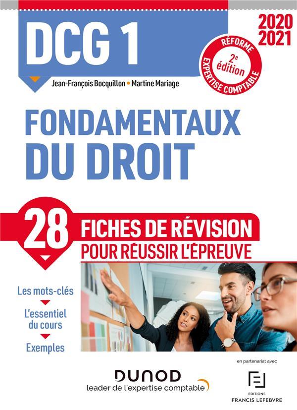 DCG 1  -  FONDAMENTAUX DU DROIT  -  28 FICHES DE REVISION POUR REUSSIR L'EPREUVE (EDITION 20202021) BOCQUILLON, JEAN-FRANCOIS  DUNOD