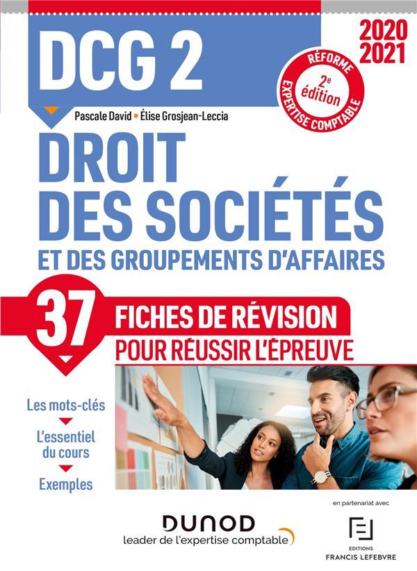DCG 2  -  DROIT DES SOCIETES ET DES GROUPEMENTS D'AFFAIRES  -  37 FICHES DE REVISION POUR REUSSIR L'EPREUVE (EDITION 20212022)  GROSJEAN-LECCIA, ELISE DUNOD
