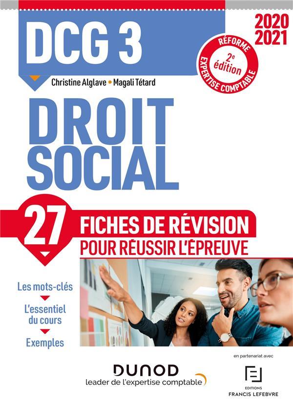 DCG 3  -  DROIT SOCIAL  -  27 FICHES DE REVISION POUR REUSSIR L'EPREUVE (EDITION 20202021) ALGLAVE, CHRISTINE  DUNOD