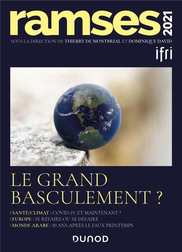 RAMSES 2021 - LE GRAND BASCULEMENT ?