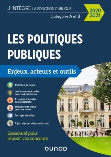 LES POLITIQUES PUBLIQUES  -  CATEGORIES A ET B  -  ENJEUX, ACTEURS ET OUTILS (EDITION 20202021) HORUSITZKY, PATRICK DUNOD