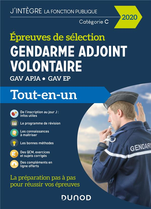 GENDARME ADJOINT VOLONTAIRE  -  EPREUVES DE SELECTION GAV APJAEP  -  CATEGORIE C  -  TOUT-EN-UN (EDITION 2020) PRIET/PELLETIER DUNOD