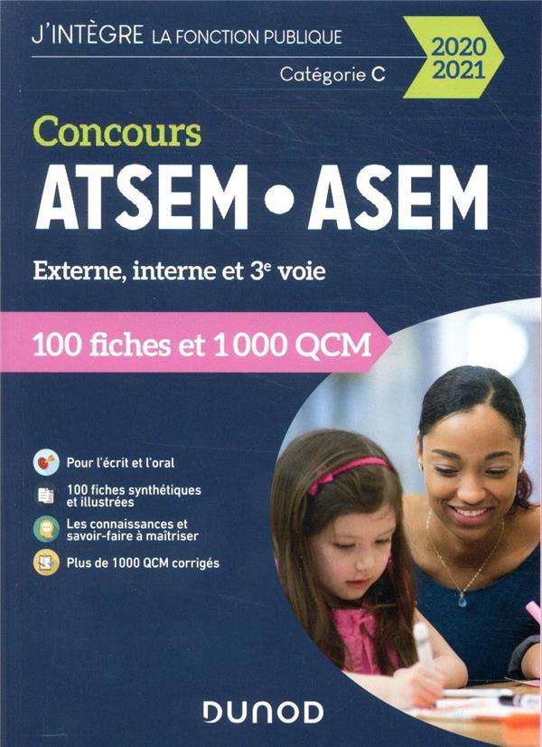 CONCOURS ATSEMASEM  -  100 FICHES ET 1 000 QCM  -  EXTERNE, INTERNE ET 3E VOIE  -  CATEGORIE C (EDITION 20202021) PELLETIER, CORINNE DUNOD