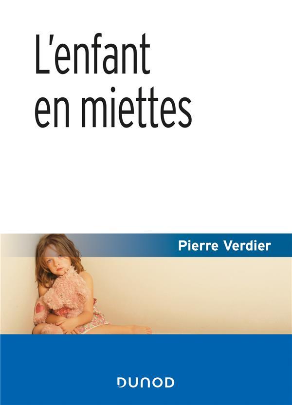 L'ENFANT EN MIETTES (4E EDITION)