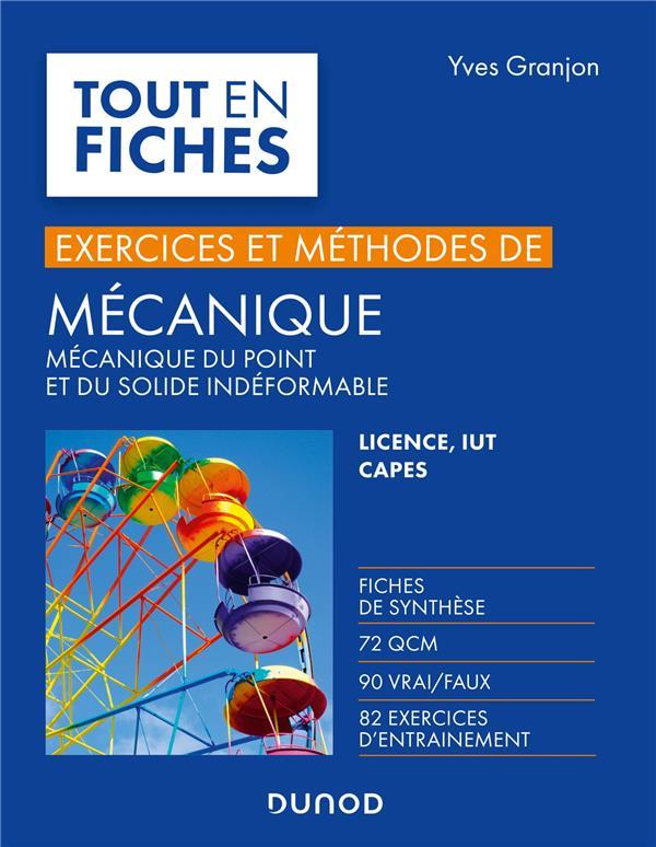 MECANIQUE  -  MECANIQUE DU POINT ET DU SOLIDE INDEFORMABLE  -  EXERCICES ET METHODES GRANJON, YVES DUNOD