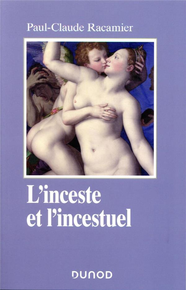 L'INCESTE ET L'INCESTUEL RACAMIER, PAUL-CLAUDE DUNOD