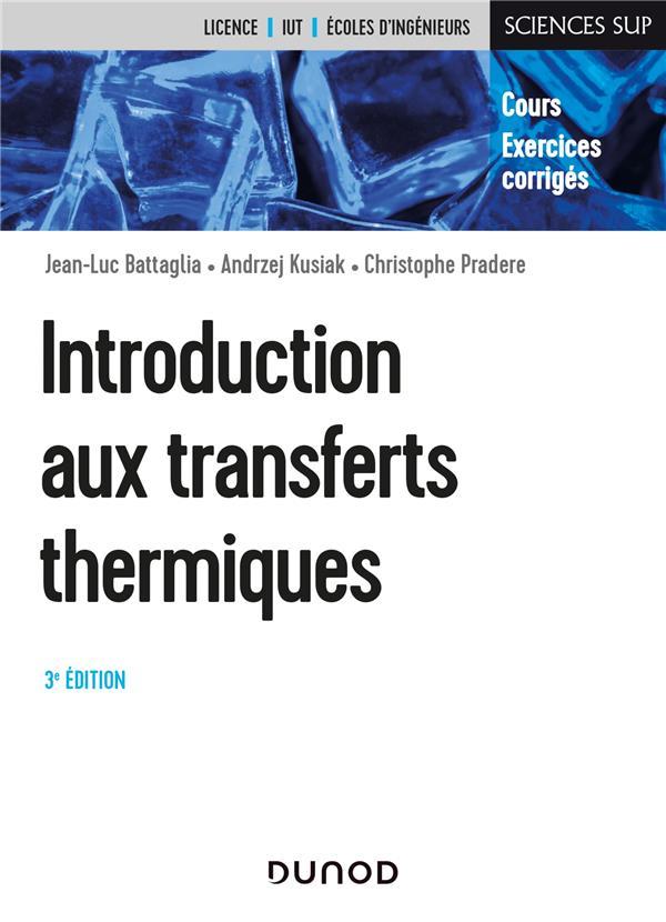 INTRODUCTION AUX TRANSFERTS THERMIQUES (3E EDITION)