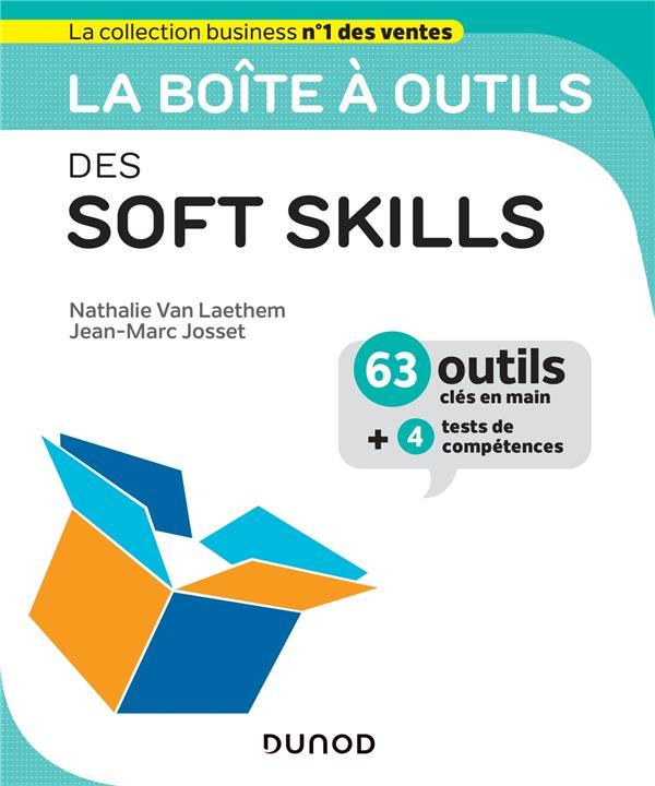 LA BOITE A OUTILS  -  DES SOFT SKILLS  JOSSET, JEAN-MARC DUNOD