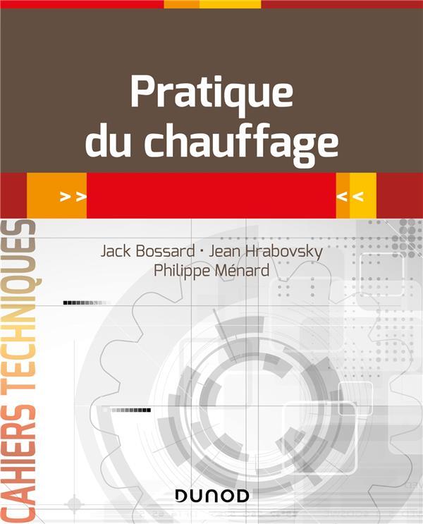 PRATIQUE DU CHAUFFAGE JACK BOSSARD DUNOD