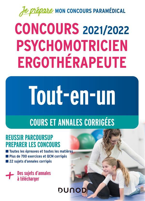 JE PREPARE  -  CONCOURS PSYCHOMOTRICIEN ERGOTHERAPEUTE  -  TOUT-EN-UN  -  COURS ET ANNALES CORRIGEES (EDITION 20212022) PELLETIER/PRIET DUNOD