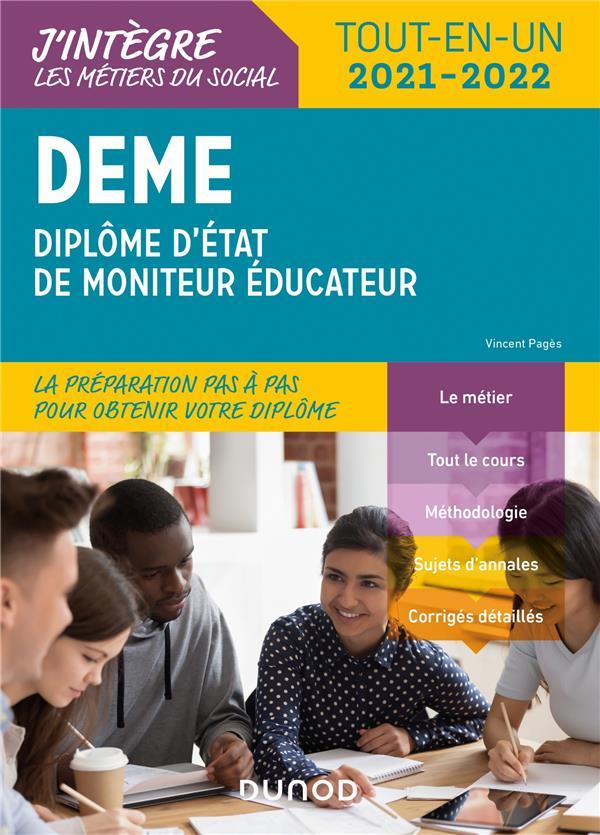 DEME, DIPLOME D'ETAT DE MONITEUR EDUCATEUR  -  TOUT-EN-UN (EDITION 20212022) PAGES, VINCENT DUNOD
