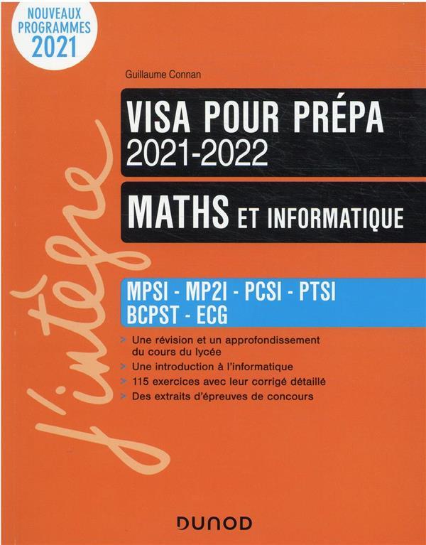 MATHS ET INFORMATIQUE  -  VISA POUR LA PREPA  -  MPSI-PCSI-MPII-PTSI-BCPST-ECS-PTS (6E EDITION)