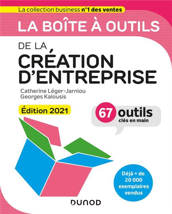 LA BOITE A OUTILS  -  DE LA CREATION D'ENTREPRISE (EDITION 2021) LEGER-JARNIOU, CATHERINE  DUNOD