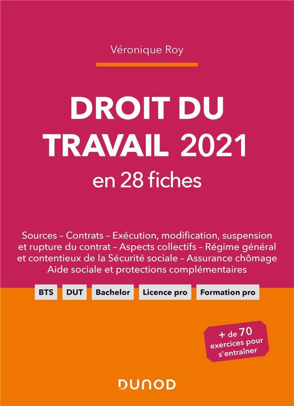 DROIT DU TRAVAIL EN 28 FICHES (EDITION 2021) ROY, VERONIQUE DUNOD