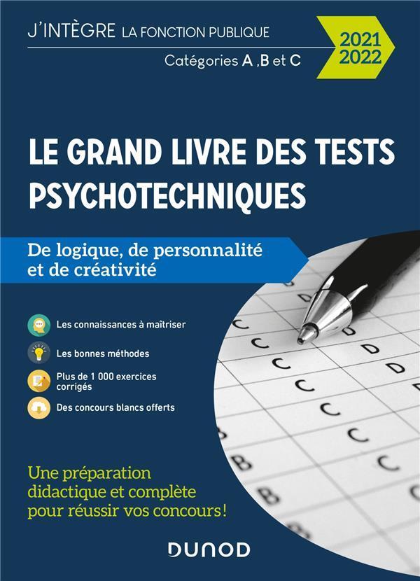LE GRAND LIVRE DES TESTS PSYCHOTECHNIQUES DE LOGIQUE, DE PERSONNALITE ET DE CREATIVITE (EDITION 20212022) MYERS, BERNARD  DUNOD
