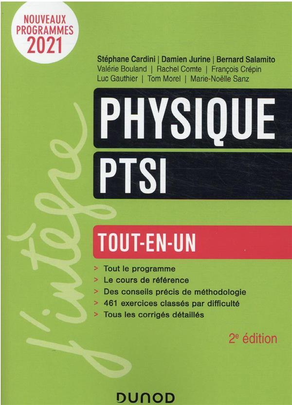 PHYSIQUE PTSI  -  TOUT-EN-UN (2E EDITION) SALAMITO, BERNARD  DUNOD