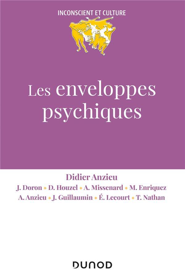 LES ENVELOPPES PSYCHIQUES (2E EDITION) ANZIEU, DIDIER  DUNOD