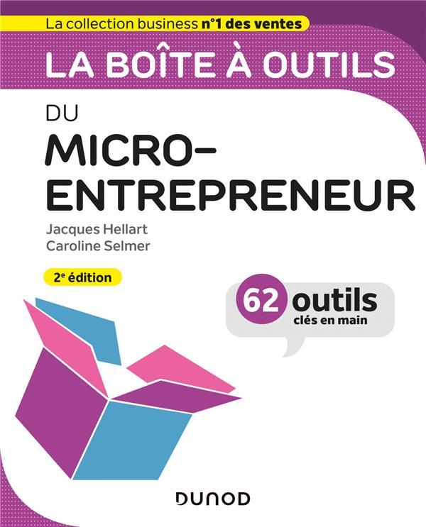 LA BOITE A OUTILS  -  DU MICRO-ENTREPRENEUR (2E EDITION)