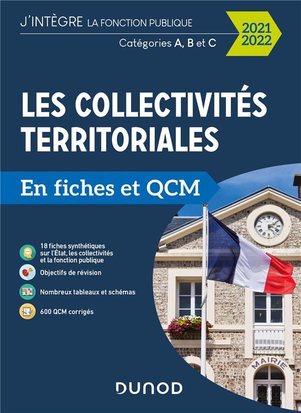 LES COLLECTIVITES TERRITORIALES EN FICHES ET QCM  -  CATEGORIES A, B ET C (EDITION 20212022)  MEYER, ODILE DUNOD