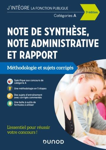 NOTE DE SYNTHESE, NOTE ADMINISTRATIVE ET RAPPORT (EDITION 2021) LIEVRE, PIERRE DUNOD