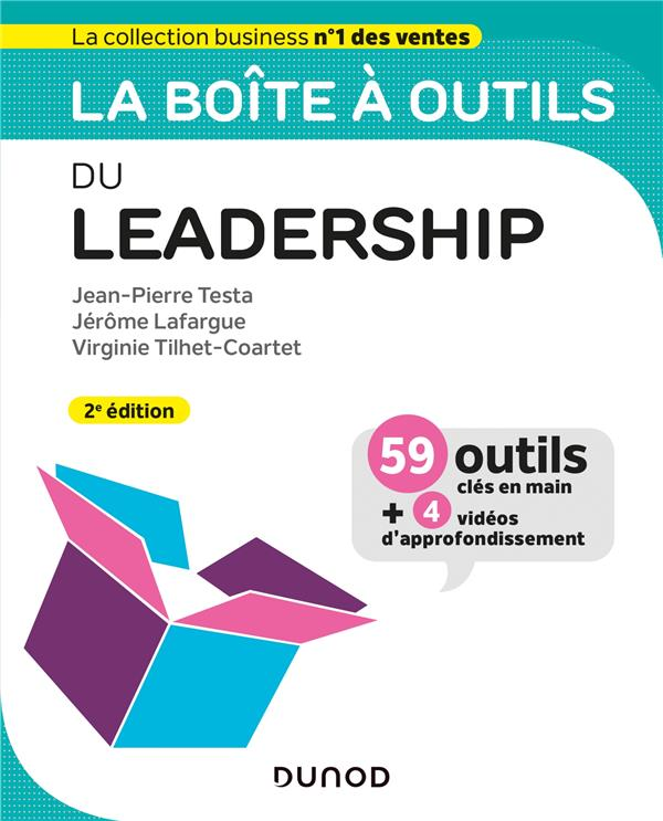 LA BOITE A OUTILS  -  DU LEADERSHIP (2E EDITION) TESTA, JEAN-PIERRE  DUNOD