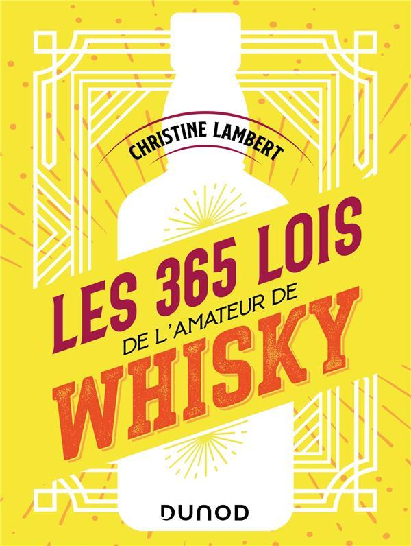 LES 365 LOIS DE L'AMATEUR DE WHISKY LAMBERT CHRISTINE DUNOD