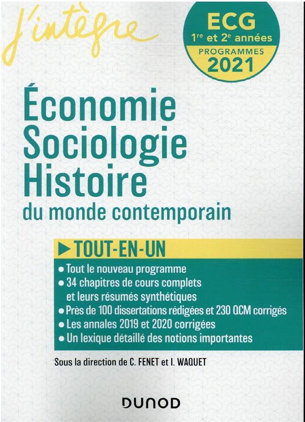 ECG 1 ET 2 : ECONOMIE, SOCIOLOGIE, HISTOIRE DU MONDE CONTEMPORAIN  -  TOUT-EN-UN (EDITION 20212022)