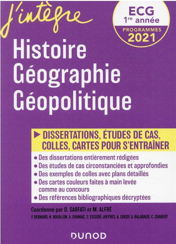 ECG 1 : HISTOIRE, GEOGRAPHIE, GEOPOLITIQUE  -  50 FICHES ET DISSERTATIONS  BERNARD, FREDERIC  DUNOD