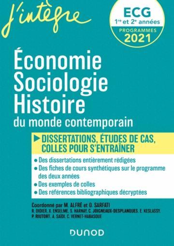 ECG 1 ET 2 : ECONOMIE, SOCIOLOGIE, HISTOIRE DU MONDE CONTEMPORAIN EN FICHES ET DISSERTATIONS