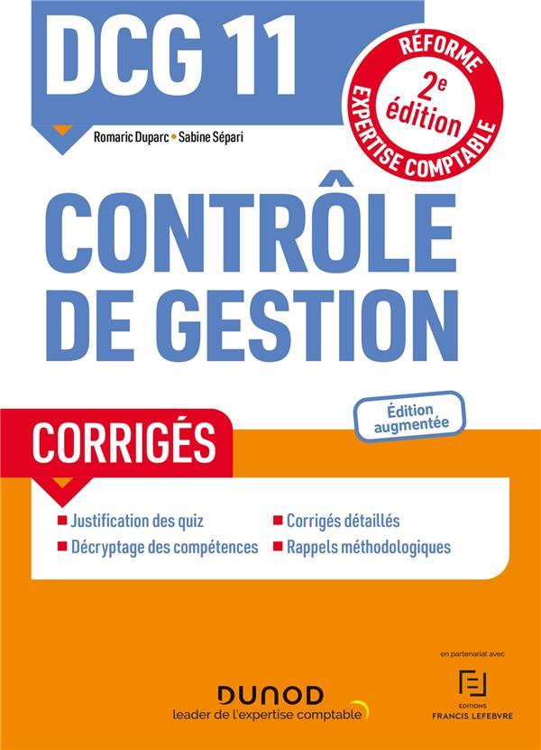 DCG 11 CONTROLE DE GESTION - CORRIGES - 2E ED.  DUPARC DUNOD
