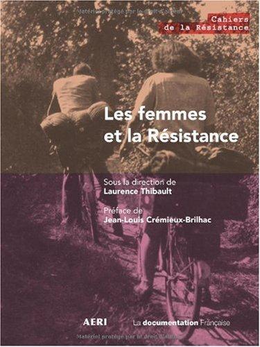 LES FEMMES DANS LA RESISTANCE