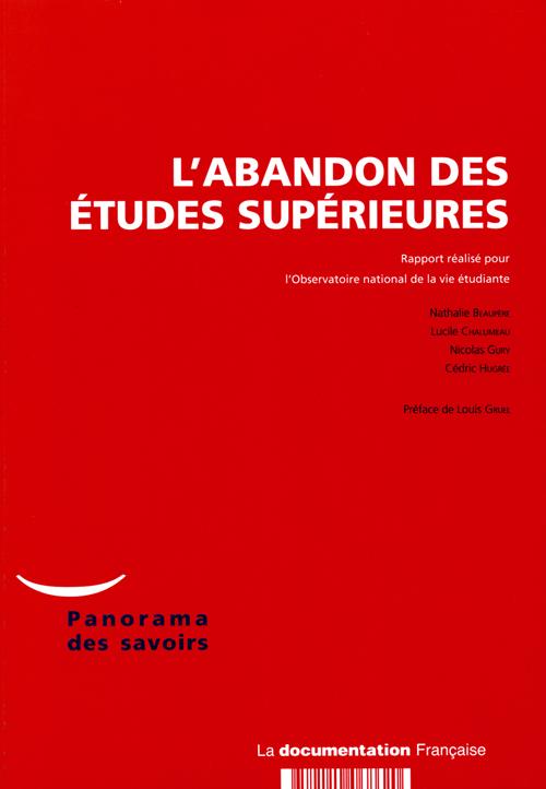 L'ABANDON DES ETUDES SUPERIEURES  -  UN ETAT DES RECHERCHES (EDITION 2007)