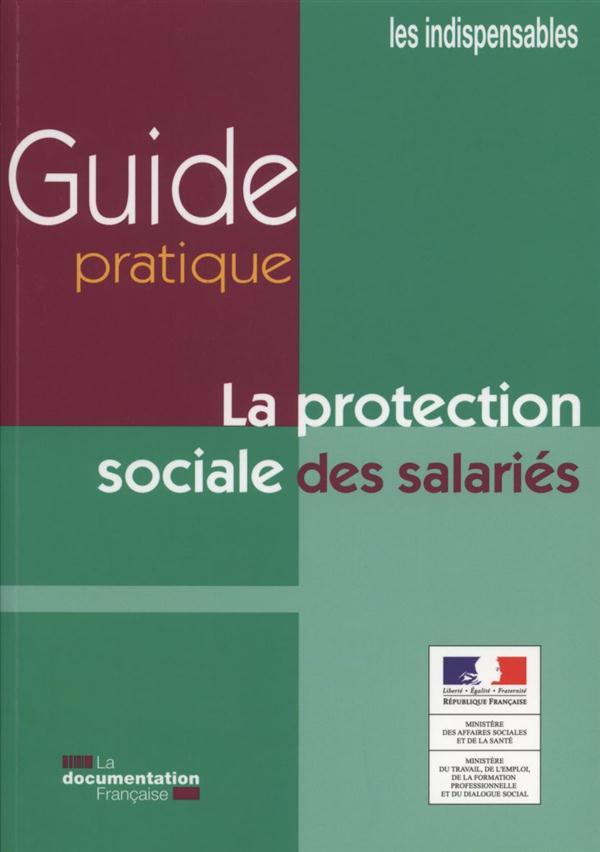 GUIDE PRATIQUE DE LA PROTECTION SOCIALE DES SALARIES