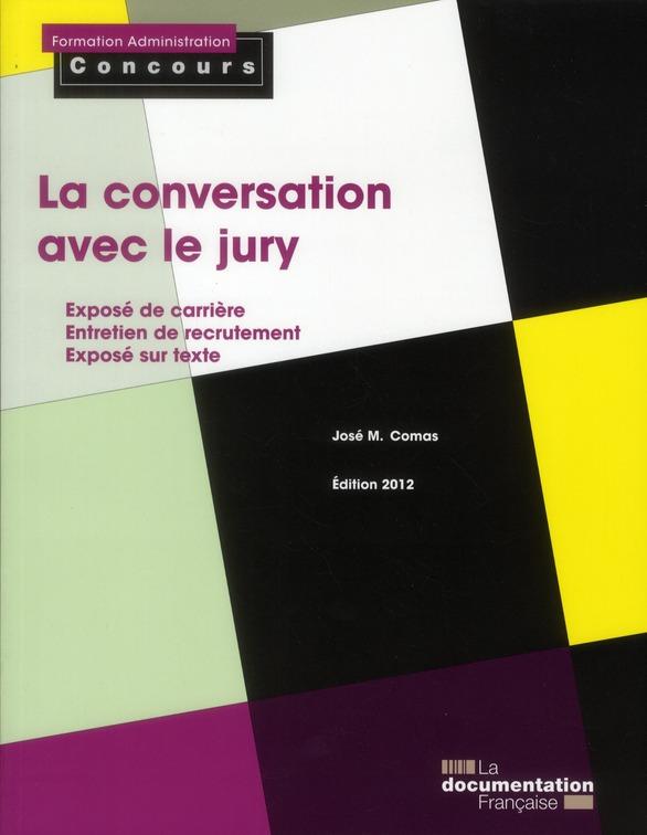 LA CONVERSATION AVEC LE JURY  2012 - CATEGORIES A ET B