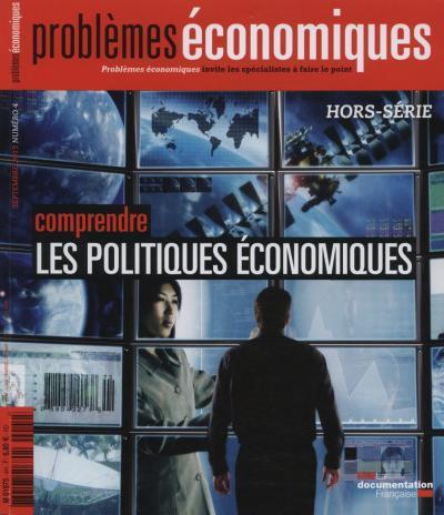 Problèmes économiques, hors série Comprendre les politiques économiques